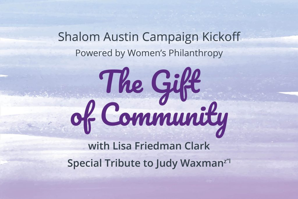 Shalom Austin Annual Campaign Kickoff Powered by Women's Philanthropy: The Gift of Community