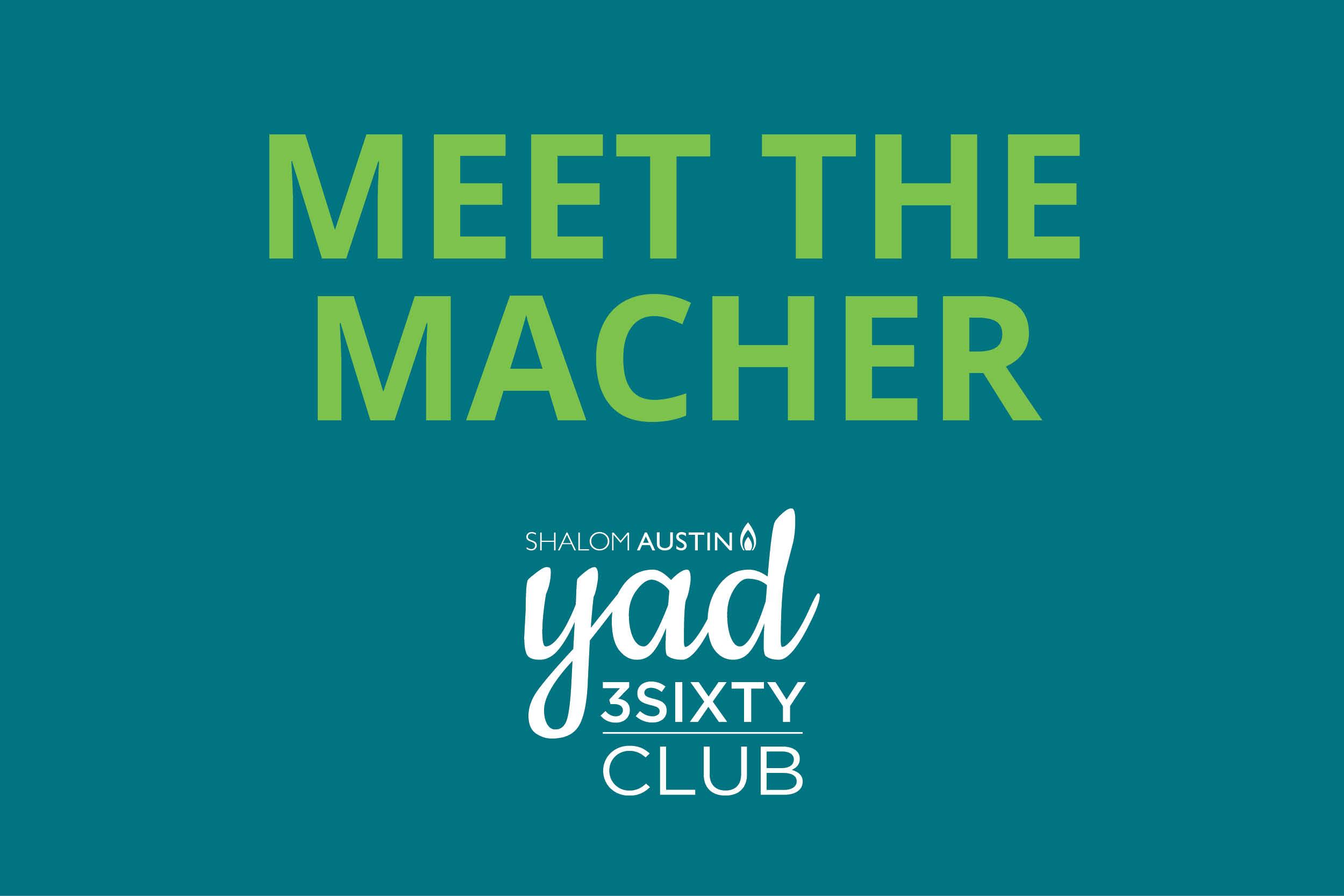 YAD Meet the Macher
