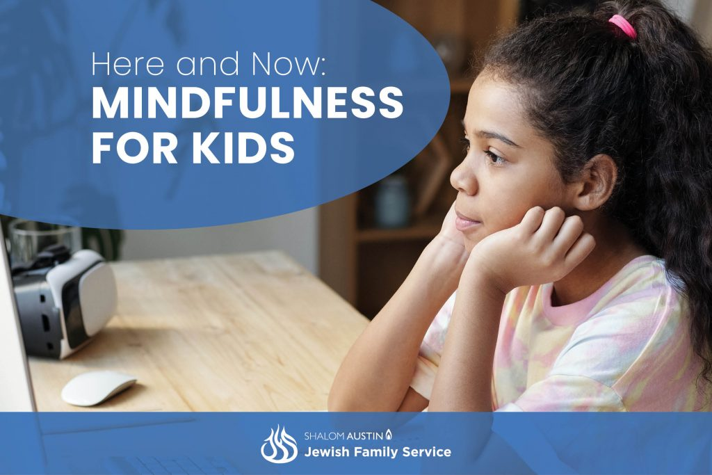 Here and Now: Mindfulness for Kids