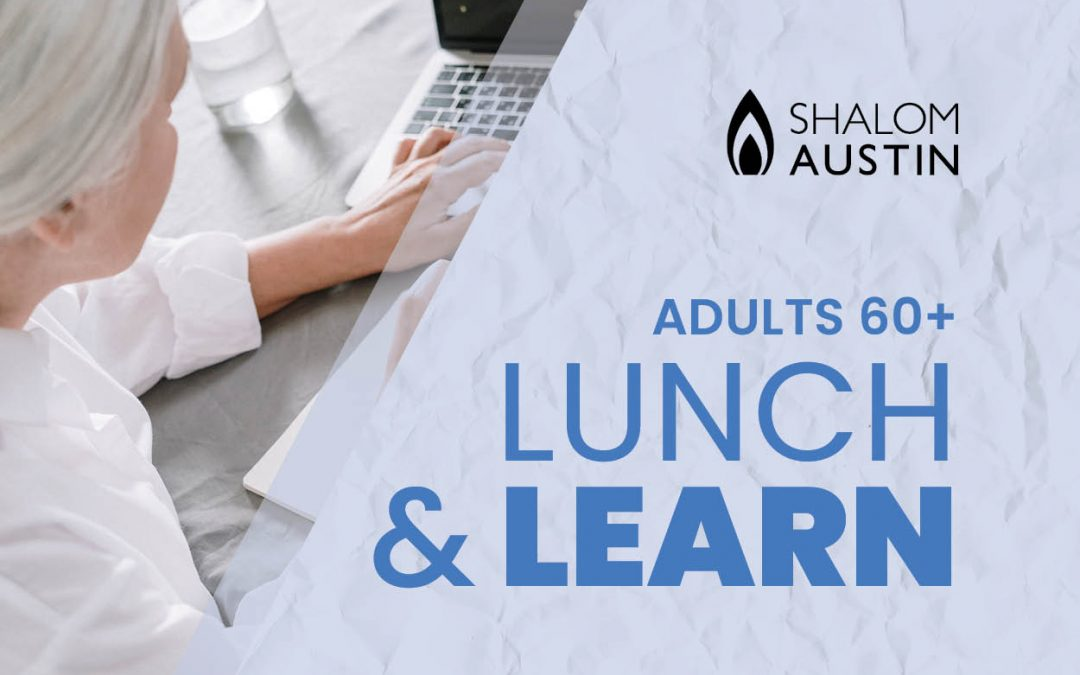 Adults 60+ Lunch and Learn with Shelly Russell