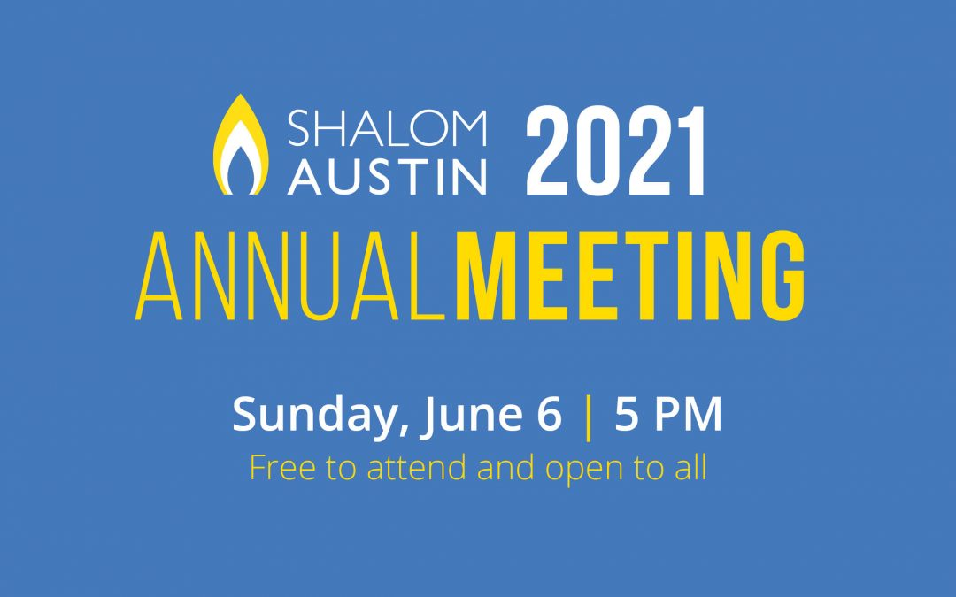 Shalom Austin 2021 Annual Meeting