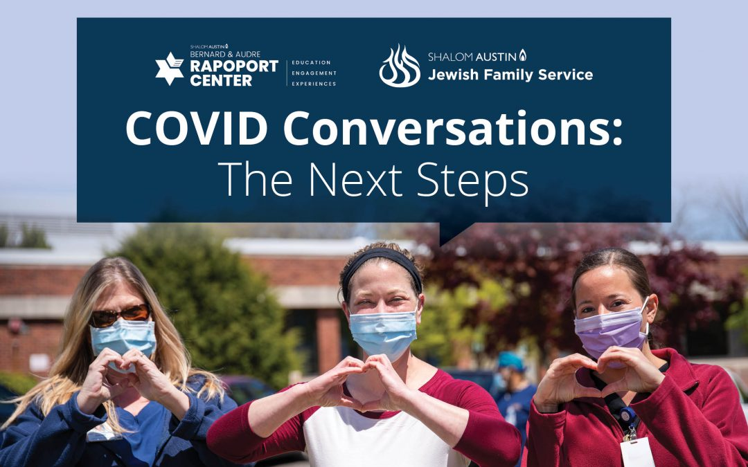 COVID Conversations: The Next Steps