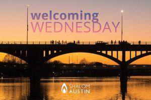 Welcoming Wednesday