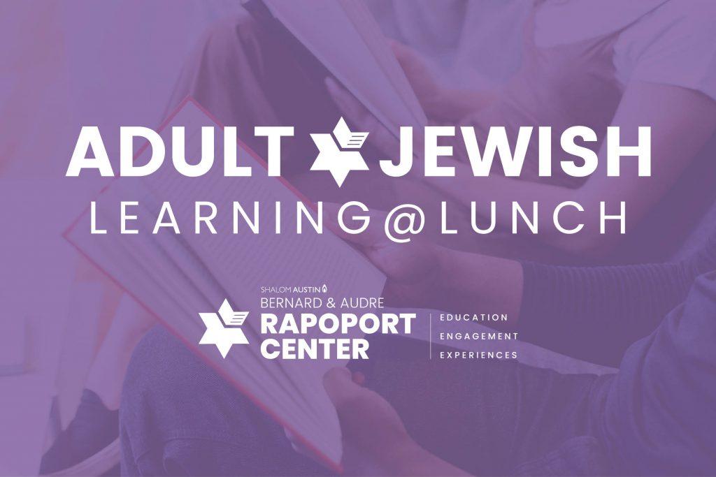 AJL @ Lunch: Torah Study Through a Mussar Lens